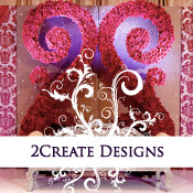 2Create Designs | Couture Event Decor